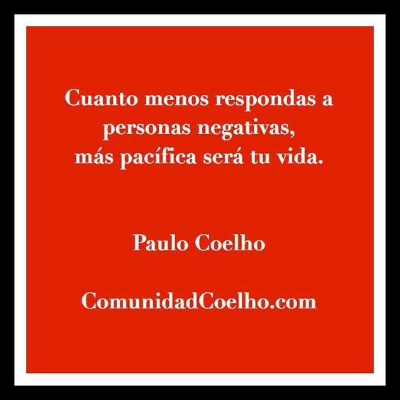 Pacifica tu vida  - vía www.instagram.com/ComunidadCoelho   Comunidad Coelho: tu punto de encuentro con los fans de Paulo Coelho