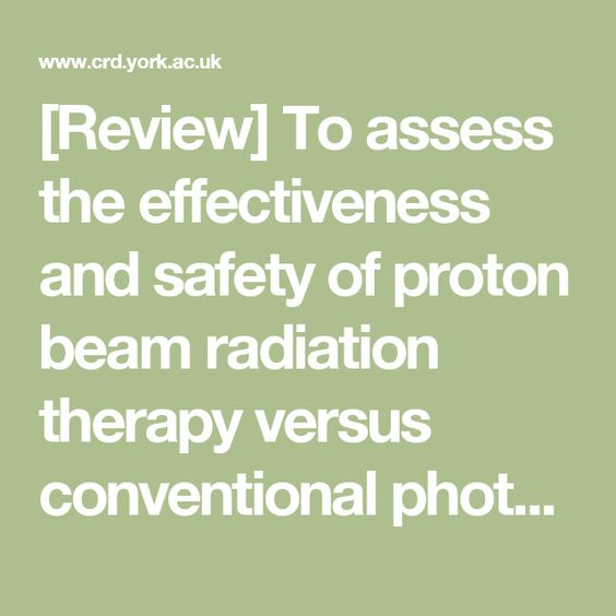 [Review] To assess the effectiveness and safety of proton beam radiation therapy versus conventional photon radiation therapy in the treatment of children with #craniopharyngioma.