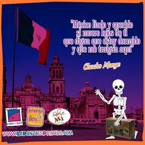 México lindo y querido! www.lapanzaesprimero.com