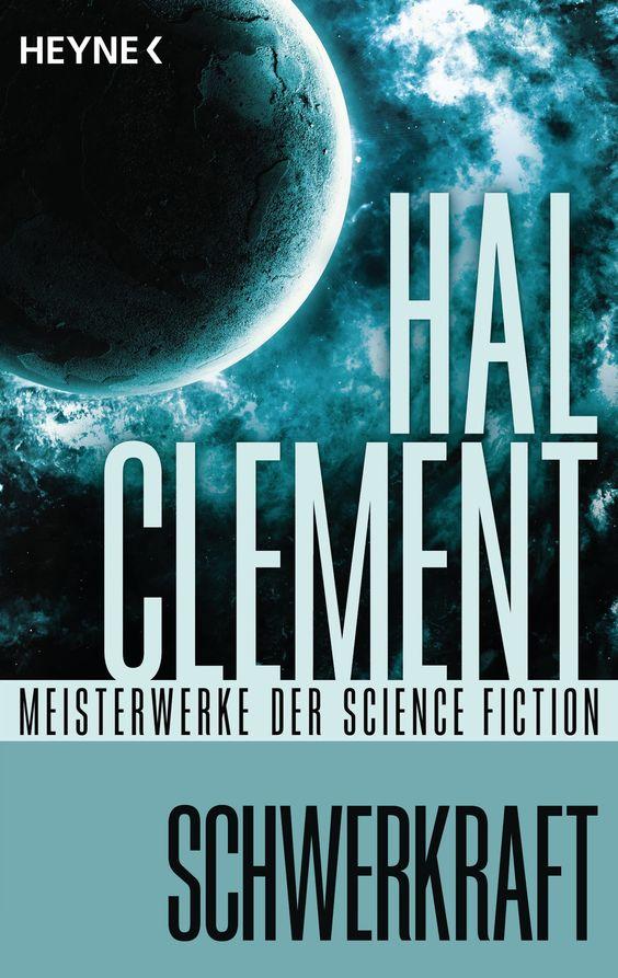 Willkommen auf Mesklin! Schwerkraft - Meisterwerke der Science Fiction von Hal Clement