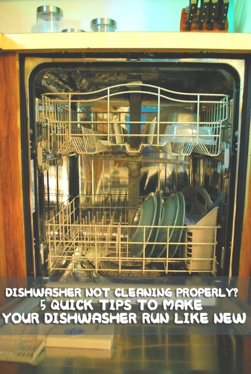 5 Quick Tips To Make Your Dishwasher Run Like New Home Garden Diy Household Cleaning Tips Deep Cleaning Tips Dishwasher