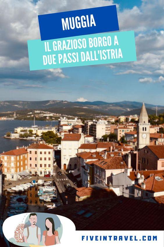 Cosa vedere a Muggia | Alla scoperta del grazioso borgo a due passi dall'Istria