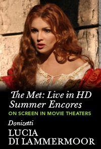 Metropolitan Opera Summer Encores