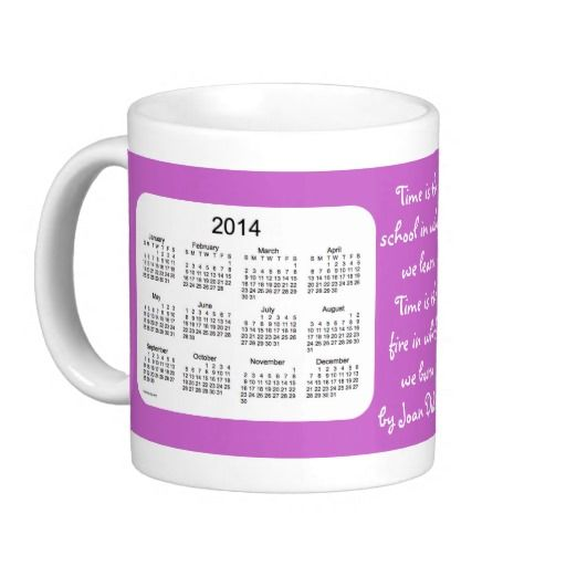 Time Is 2 Year 2014-2015 Calendar Mug Mug Designs by Janz