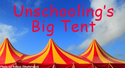 A big tent to accommodate different approaches to unschooling
