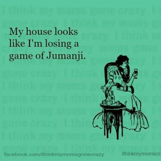 my house looks like i'm losing a game of jumanji - Google Search:
