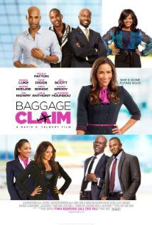 "Baggage Claim (2013) based on the book ""Baggage Claim: A Novel"" by David E. Talbert"