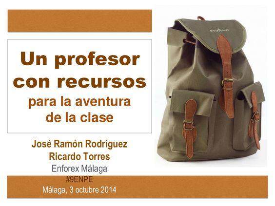 Un profesor con recursos by José Ramón Rodríguez via slideshare