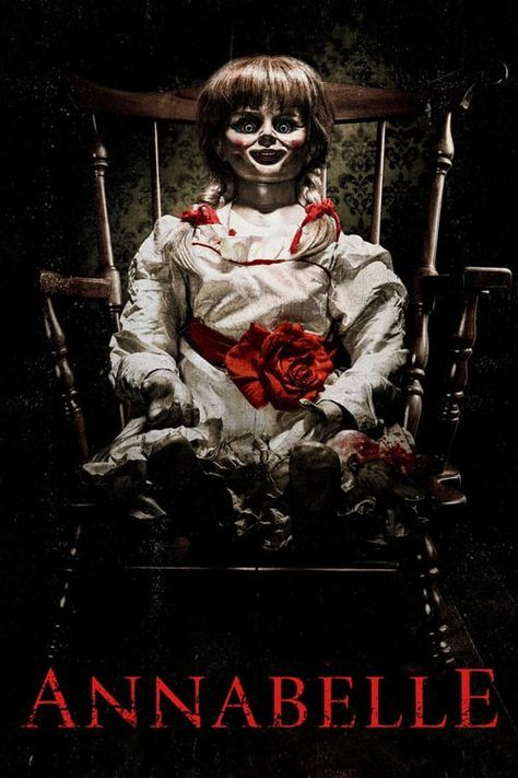 Estrenos De Netflix En Mayo Annabelle In 2020 Annabelle Doll Scary Movies Horror Posters