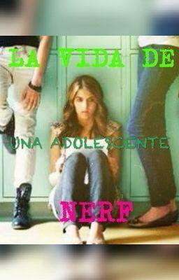 """Deberías leer """" LA VIDA DE UNA ADOLESCENTE NERD """" en #Wattpad #novelajuvenil"""