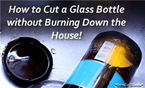 How to cut a glass bottle perfectly every time