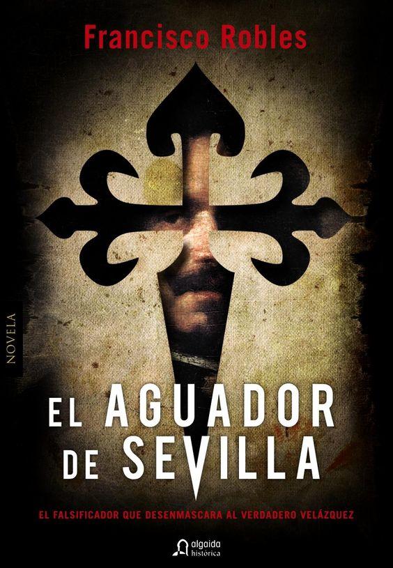 Pasen Y Lean El Aguador De Sevilla Francisco Robles Libros Fotografia Libros Para Leer Libros Fondos