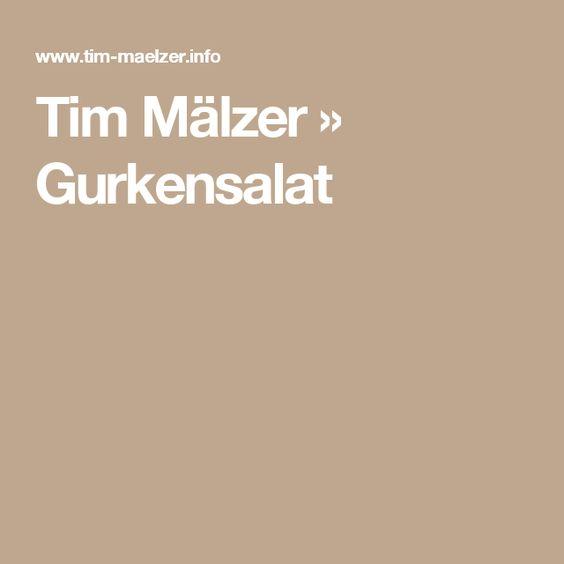 Tim Mälzer » Gurkensalat