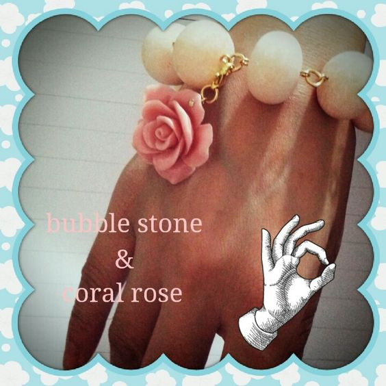 Bubble stone and coral rose bracelet for me