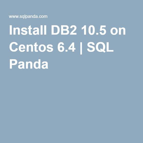 Install DB2 105 on Centos 64 SQL Panda DB2 on Linux Pinterest - z os unix system programmer resume