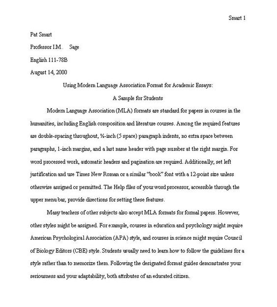"mla examples essay If you choose to indent your paragraphs as recommended in the mla handbook (132), begin a new paragraph by typing the first word 1/2″ (125 cm or 5 spaces) from the left margin the entire essay is typed double-spaced, except for footnote citations at the foot of the page title of essay centered, 1"" (25 cm) margin on."