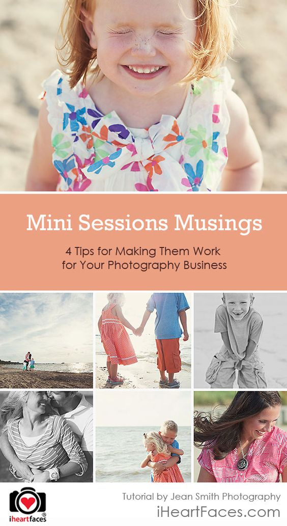 4 Tips for Making Mini Sessions Work for Your Photography Business by Jean Smith Photography for iHeartFaces.com
