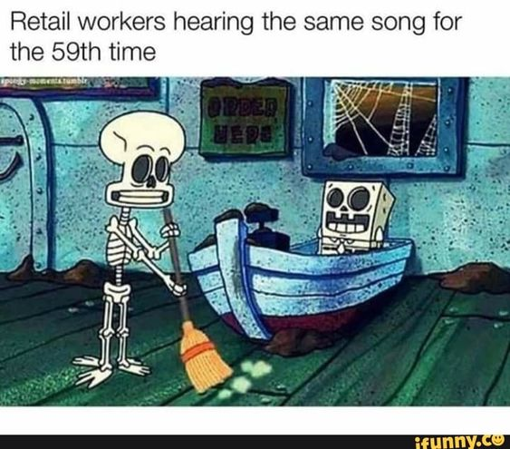 Retail workers hearing the same song for the 59th time – popular memes on the site iFunny.co #music #artcreative #retail #workers #hearing #same #song #time #pic