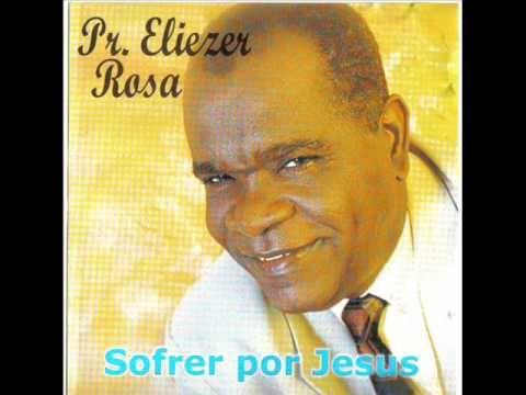 Eliezer Rosa Sofrer Por Jesus E Porto Seguro Com Imagens Jesus