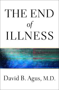 The End of Illness by David B. Agus, M.D... got this one as an audiobook and really enjoyed it.  Good way of looking at health/illness and good advice on making good habits.