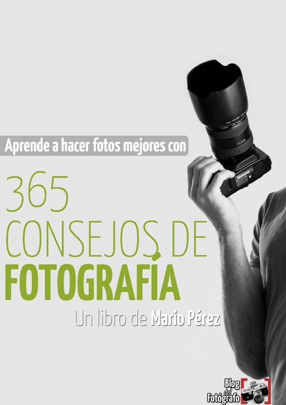 365 consejos de fotografía  Mario Pérez