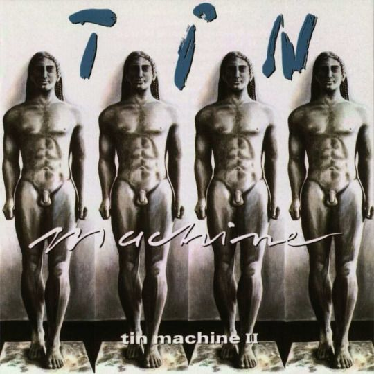 ★ BOWIEOLOGIST ★ Tin Machine II released 25 years ago today