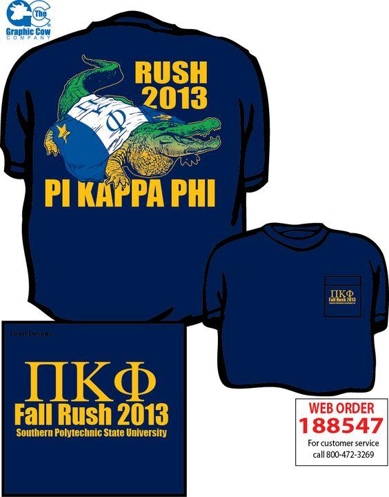Pi Kappa Phi Rush Shirt Pi Kappa Phi Pinterest