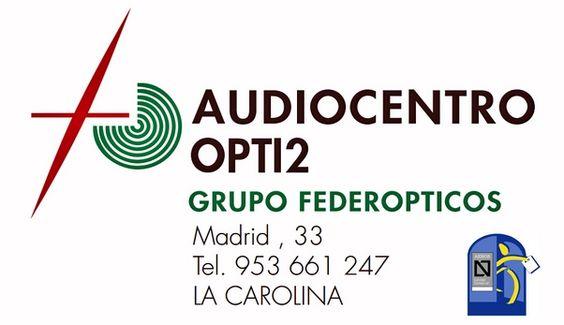 FEDERÓPTICOS OPTI2. Audiocentro de La Carolina.
