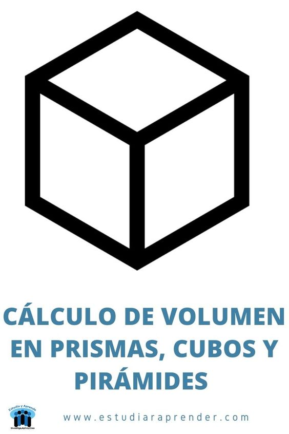 calculo de volumen en prismas, cubos y piramides