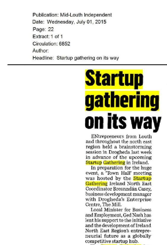 Ireland North East: Mid Louth Independent- Startup Gathering preparations begin with Town Hall meeting in Drogheda.