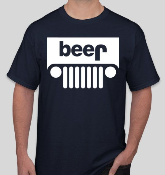 Jeep Beer T Shirt Only A Jeep T Shirt Off Road T Shirt 4x4 Etsy Jeep Shirts Jeep Beer Beer Tshirts