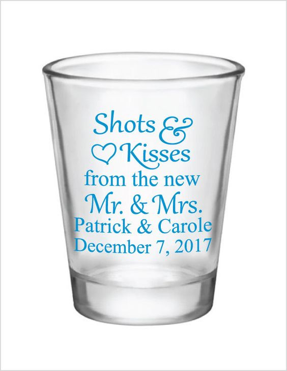 Wedding Favors Shot Glasses 1.5oz Glass Shot Glasses Shots and Kisses from the new Mr. & Mrs. Custom Personalized Wedding Favor Ideas by Factory21 on Etsy