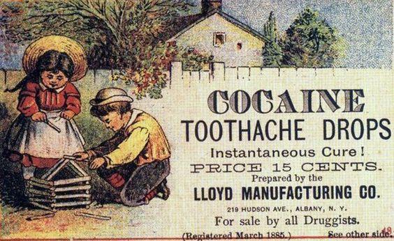 Anuncios perturbadores de antaño!  ||  Lloyd Manufacturing Co. - Dolor de muelas de cocaína (1885)