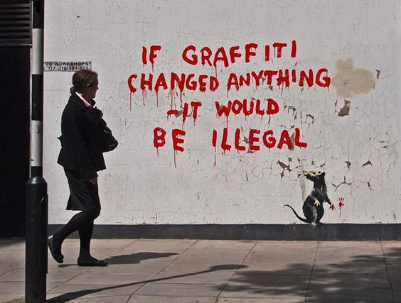 "graffiti the illegal art ""i think people automatically jump to conclusions that it's illegal and not  banksy , an anonymous graffiti artist based in england, comments on."