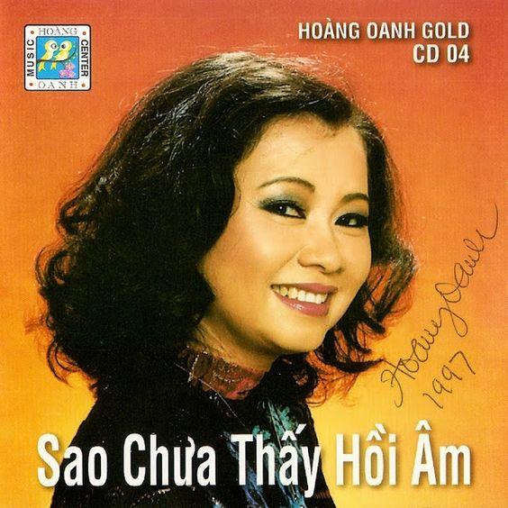 Chia Sẻ Music: Hoàng Oanh CD04 - Sao Chưa Thấy Hồi Âm (NRG)