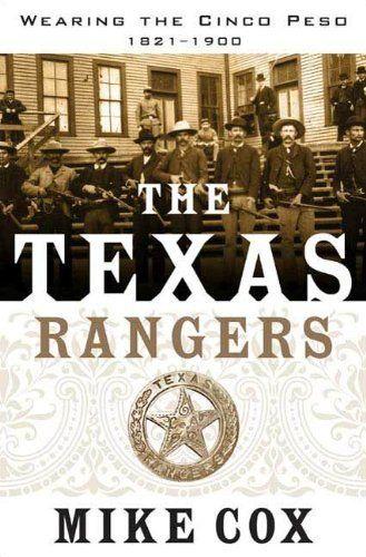 The Texas Rangers: Wearing the Cinco Peso, 1821-1900 by Mike Cox, http://www.amazon.com/dp/B003H3IOT6/ref=cm_sw_r_pi_dp_yDSNpb0VKBTKA