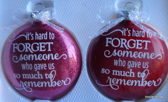 It's hard to forget  someone who gave us so much to remember ornament by VINYLandBOWS on Etsy