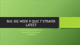 BUS 302 WEEK 9 QUIZ 7 STRAYER LATEST