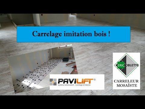 Pose Carrelage Imitation Parquet Bois Avec Systeme Pavilift