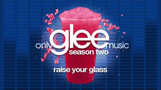 Glee Cast - Raise Your Glass (STUDIO VERSION)