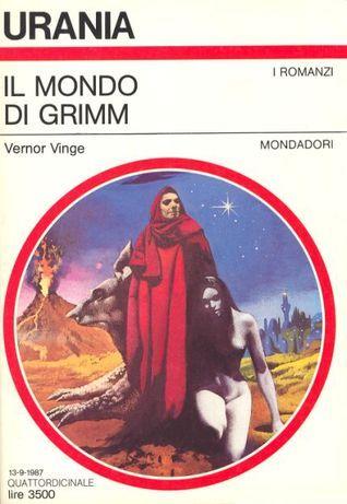 Il mondo di Grimm by Vernor Vinge (***)