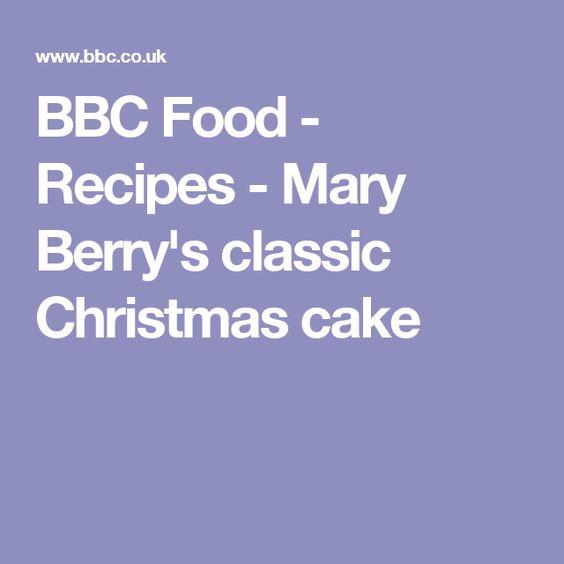 BBC Food - Recipes - Mary Berry's classic Christmas cake