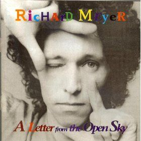 A Letter From The Open Sky, by Richard Meyer