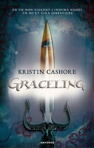Graceling by Kristin Cashore (Catalan)