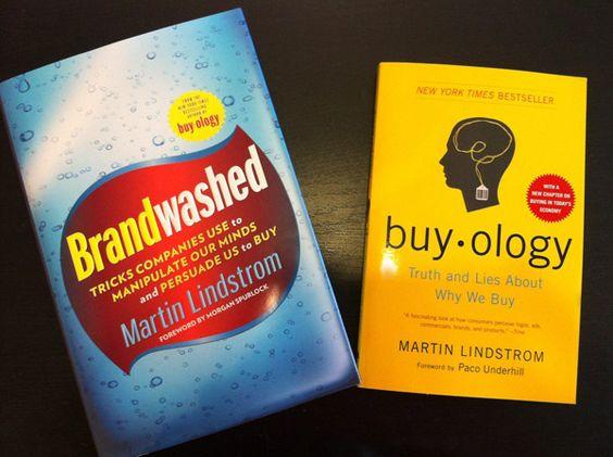 Buyology and Brandwashed, by the genius Martin Lindstrom  #martinlindstrom #branding #neuromarketing #consumerbehaviour