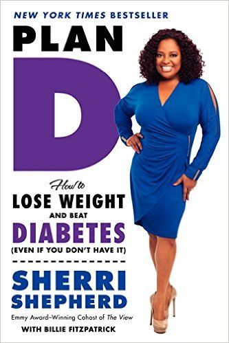 """The c-host of """"The View"""" reveals how, with the help of a leading endocrinologist, she devised her own diet plan, which allowed her to lose weight, regain her health, and control her Type 2 diabetes."""