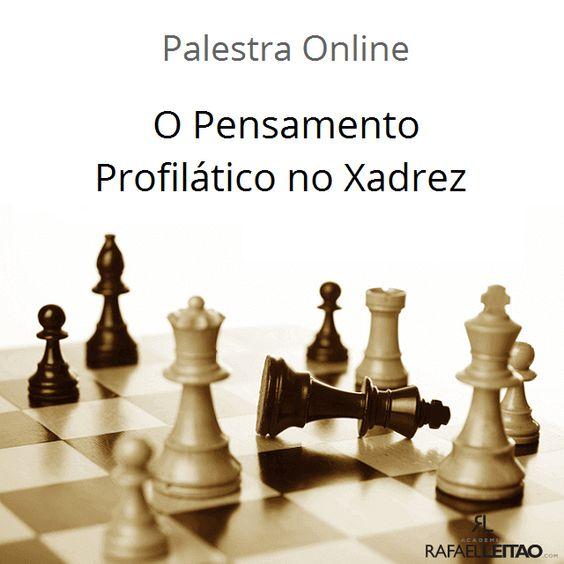 Pensamento Profilático no Xadrez