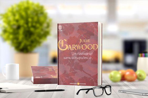 Un ravisseur sans scrupules deJulie Garwood:Le baron Haynesworth ne se soucie pas de l'avis de ses filles lorsqu'il s'agit de les marier. Il songe avant tout à conforter ses alliances en Écosse. C'est ainsi que