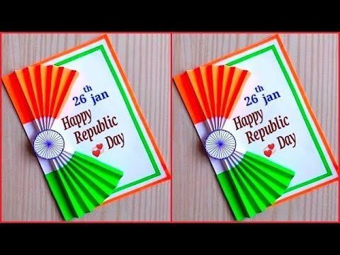 Republic Day Card Making Diy Republic Day Greeting Card Republic Day Greeting Card Easy Youtube Independence Day Card Flag Crafts Greeting Card Craft