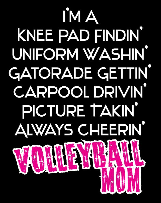 Volleyball Mom Volleyball Mom Quotes Sports Mom Quotes Volleyball Mom